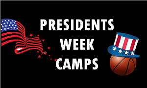 Presidents Week Camps