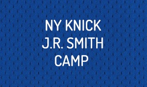 NY Knick J.R. Smith Camp